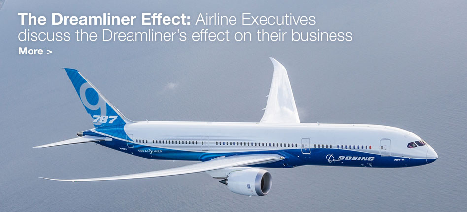 The Dreamliner Effect: Airline Executives discuss the Dreamliner's effect on their business